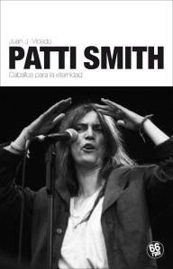 """Patti Smith: Caballos para la eternidad"" por Juan J. Vicedo."