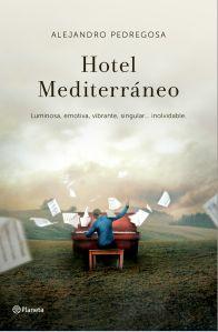 portada_hotel-mediterraneo_alejandro-pedregosa-morales_201506251355
